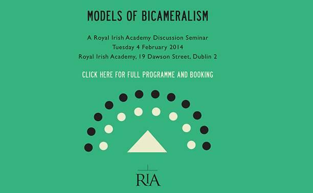 RIA discussion forum 'Models of Bicameralism' | Irish Politics Forum